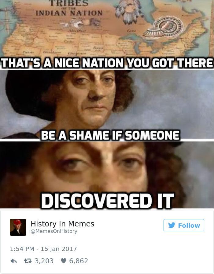 10 hilarious history memes that should be shown in history classes 14 25 hilarious history memes that should be shown in history classes,Funniest History Memes